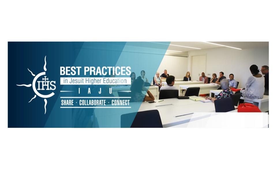 """IAJU Best Practices in Jesuit Higher Education"""