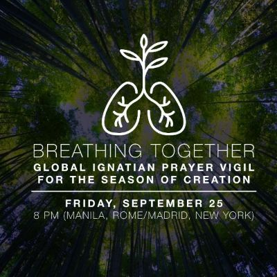 Breathing Together: Global Online Ignatian Prayer Vigil for the Season of Creation