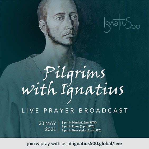 On 20 May 2021 the Ignatian Year is launched – Pilgrims with Ignatius